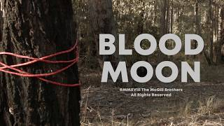 Blood Moon (2018) | a short film by Tom McGill