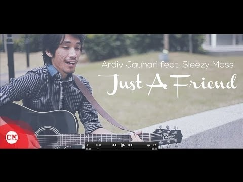 Just A Friend (Too Phat) covered by Ardiv Jauhari feat Sleezy Moss