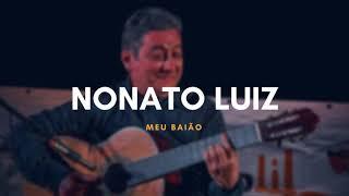 Nonato Luiz - Meu Baião