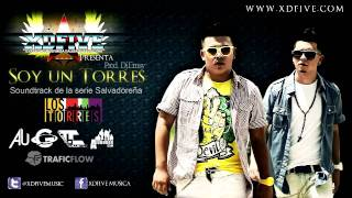 Soy un Torres - XDFive Feat. Dj Emsy