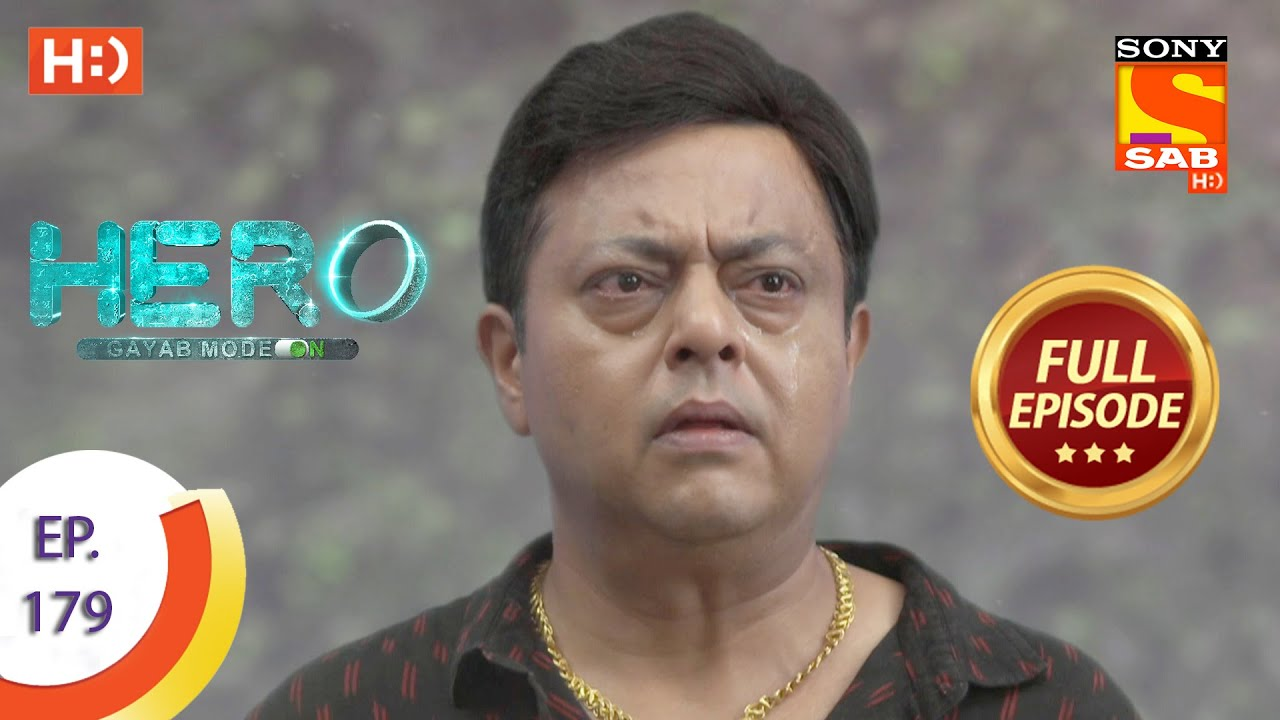 Download Hero - Gayab Mode On - Ep 179 - Full Episode - 17th August, 2021