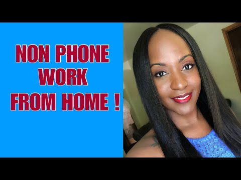 No Phones! Minimal Experience Needed! Non Phone Work From Home Jobs