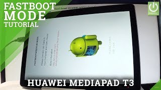 hUAWEI MEDIAPAD T3 FASTBOOT & RESCUE Mode Tutorial