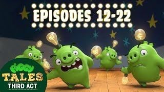 Angry Birds | Piggy Tales | Third Act - Compilation Ep12-22 Mashup