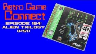Retro Game Connect #164: Alien Trilogy (PS1)
