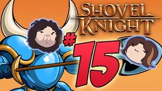 Shovel Knight: Hall Champion - PART 15 - Game Grumps