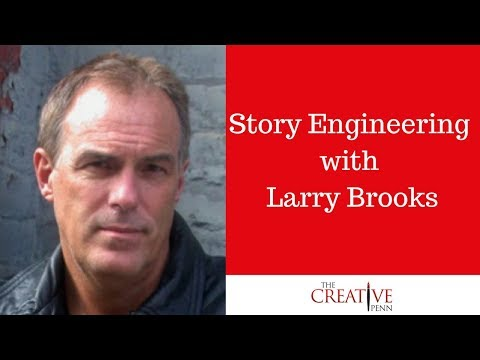 Story Engineering and Tips for Writing Your Novel with Larry Brooks