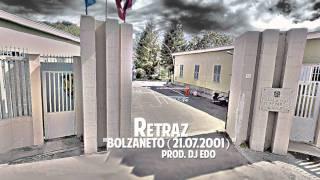"Retraz - ""Bolzaneto (21.07.2001)"" (Prod. Dj Edo)"