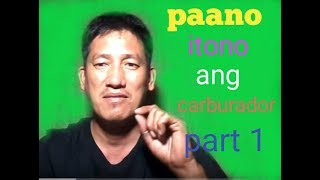 Paano itono ang carburador /or carb tuning.(part 1)