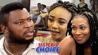 My Sisters Choice Full HD - 2018 Latest Nigerian Nollywood Movie