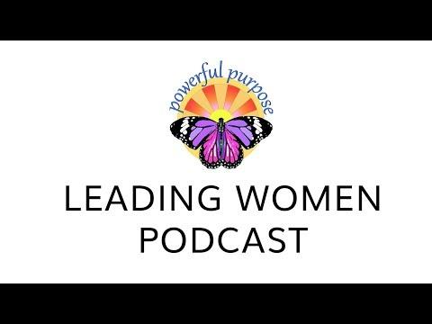 Leading Women Podcast Episode
