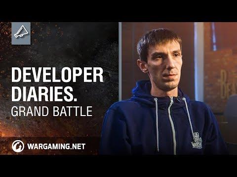 World of Tanks - Developer Diaries: Grand Battle