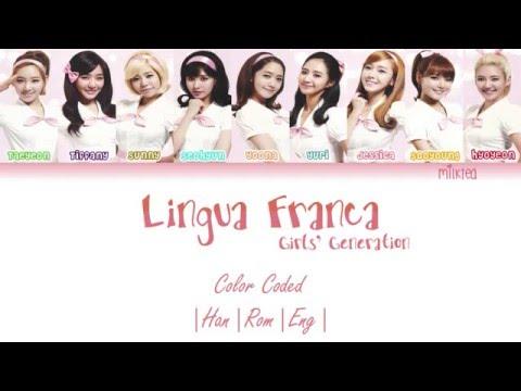 Girls' Generation (少女時代) SNSD – Lingua Franca Lyrics Color Coded [Kanji Rom Eng]