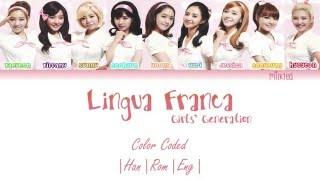 Gambar cover Girls' Generation (少女時代) SNSD – Lingua Franca Lyrics Color Coded [Kanji Rom Eng]