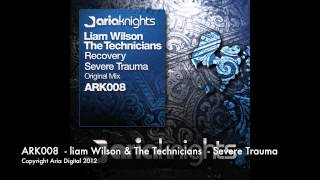 Liam wilson & The Technicians - Severe Trauma