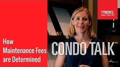 Condo Talk: How Maintenance Fees are Determined
