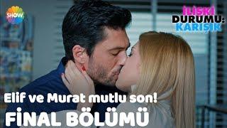 Elif ve Murat mutlu son! | İlişki Durumu: Karışık Final