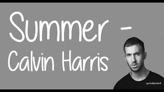 Summer (With Lyrics) -  Calvin Harris