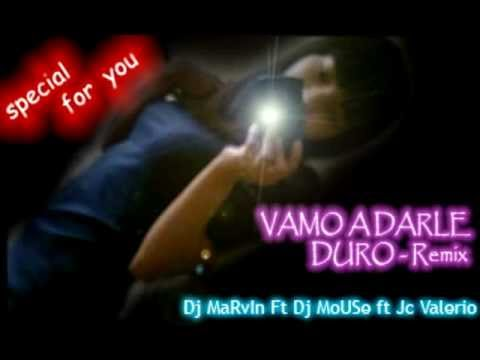 vamo a darle duro REMIXEO - Dj MaRvIn Ft Dj MoUsE ft Jc Valerio.avi