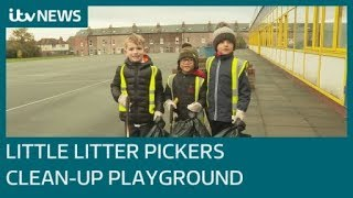 Team if six-year-olds clean up their school playground | ITV News