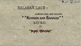 Balasan lagu ARMADA-Asal Kau Bahagia 👉Kuyakin Kan Bahagia