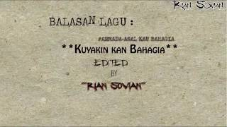 Video Balasan lagu ARMADA-Asal Kau Bahagia 👉Kuyakin Kan Bahagia download MP3, 3GP, MP4, WEBM, AVI, FLV Agustus 2018