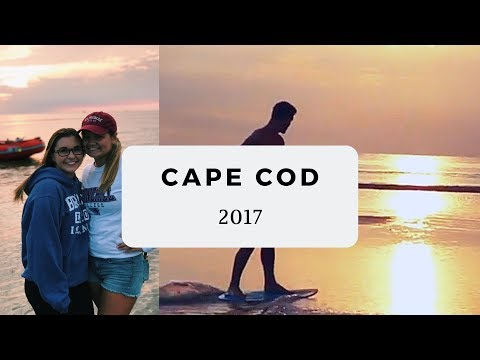 Cape Cod - Summer 2017