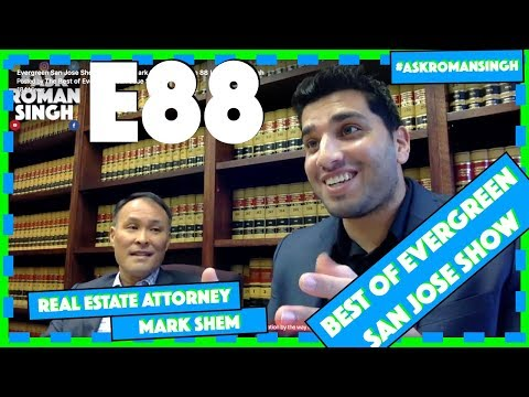 Roman Nahal Show | Real Estate Attorney San Jose | Mark Shem
