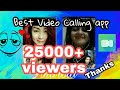 Best Video calling App for Android😘