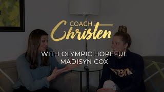 Olympic Hopeful Madisyn Cox talks REAL Confidence with Christen