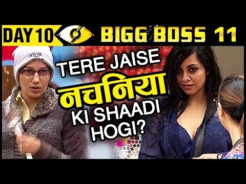 Arshi INSULTS Sapna DANCE PROFESSION | Bigg Boss 11 Day 10 | 11th October 2017 Episode Update