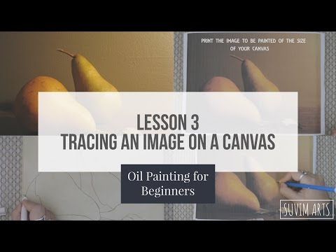 How to Trace any image on a canvas for oil painting | Lesson 3 | Oil Painting for Beginners