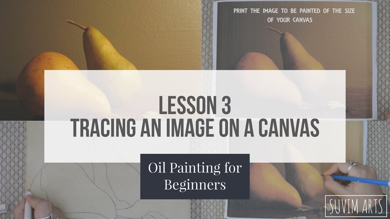 How To Trace Any Image On A Canvas For Oil Painting Lesson 3 Oil Painting For Beginners Youtube