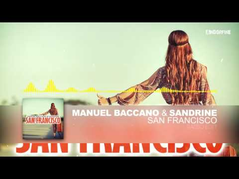 Manuel Baccano & Sandrine - San Francisco (Radio Edit)