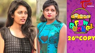 Fun Bucket | 26th Copy | Funny Videos | by Harsha Annavarapu