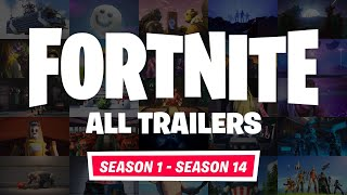 *ALL* Fortnite Trailers! Seasons 0-14 (Cinematics, Items, LTMs) | Fortnite Battle Royale