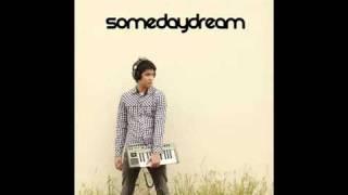 Somedaydream  - Do Do With You