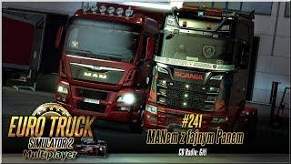 """Euro Truck Simulator 2 - #241 """"MANem z fajnym Panem"""""""