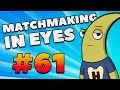 CS:GO - MatchMaking in Eyes #61