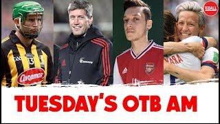 LIVE: OTB AM | Ronan O'Gara, Arsenal's mess, Eddie Brennan, USA vs England World Cup, Irish Open |