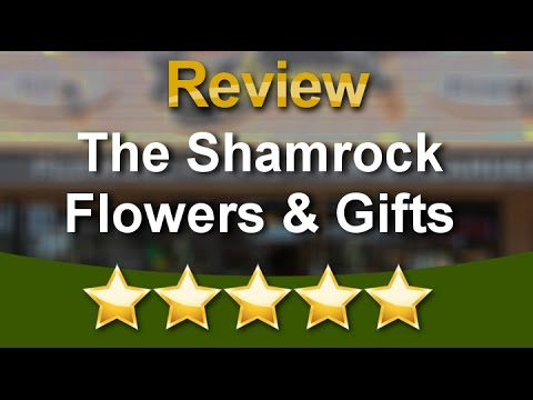 The Shamrock Flowers Gifts Eugene Excellent Five Star Review by