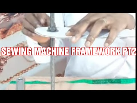 Download How to  build the framework of  a sewing machine part 2