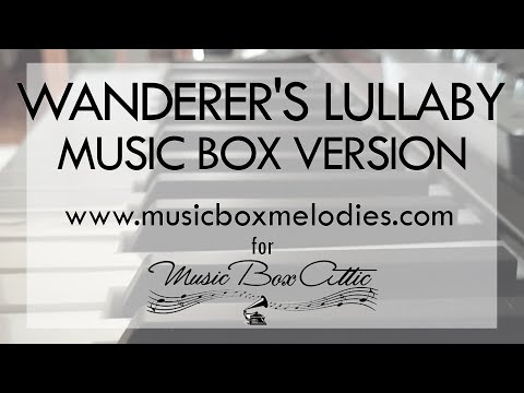 Wanderer's Lullaby by Adriana Figueroa - Music Box Version