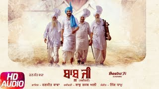 Baabu Ji (Full Audio Song) | Ranjit Bawa & Nick Dhammu | Latest Punjabi Song 2017 | Speed Records