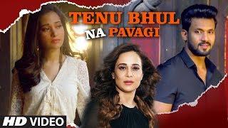 Tenu Bhul Na Pavagi: Shahid Mallya, Neelam Batra (Full Song) Kaushal Mahavir   Latest Punjabi Songs