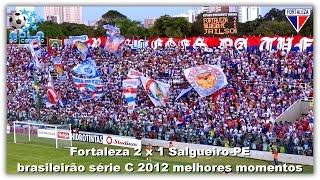 Fortaleza 2 x 1 Salgueiro-PE