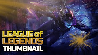 """League of Legends"" Thumbnail!"
