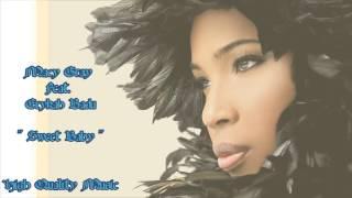 Sweet Baby - Macy Gray Feat Erykah Badu
