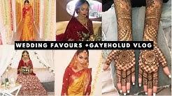 WEDDING FAVOURS + GAYEHOLUD VLOG | SABINA HANNAN