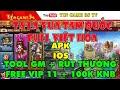 Game Mobile Private| Ta Là Vua Tam Quốc Việt Hóa APK IOS Free VIP 11 + 100K KNB| Tool GM | Tingame3s